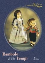 Bambole d'altri tempi