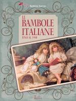 Le Bambole Italiane fino al 1980