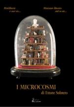 I Microcosmi di Ettore Sobrero